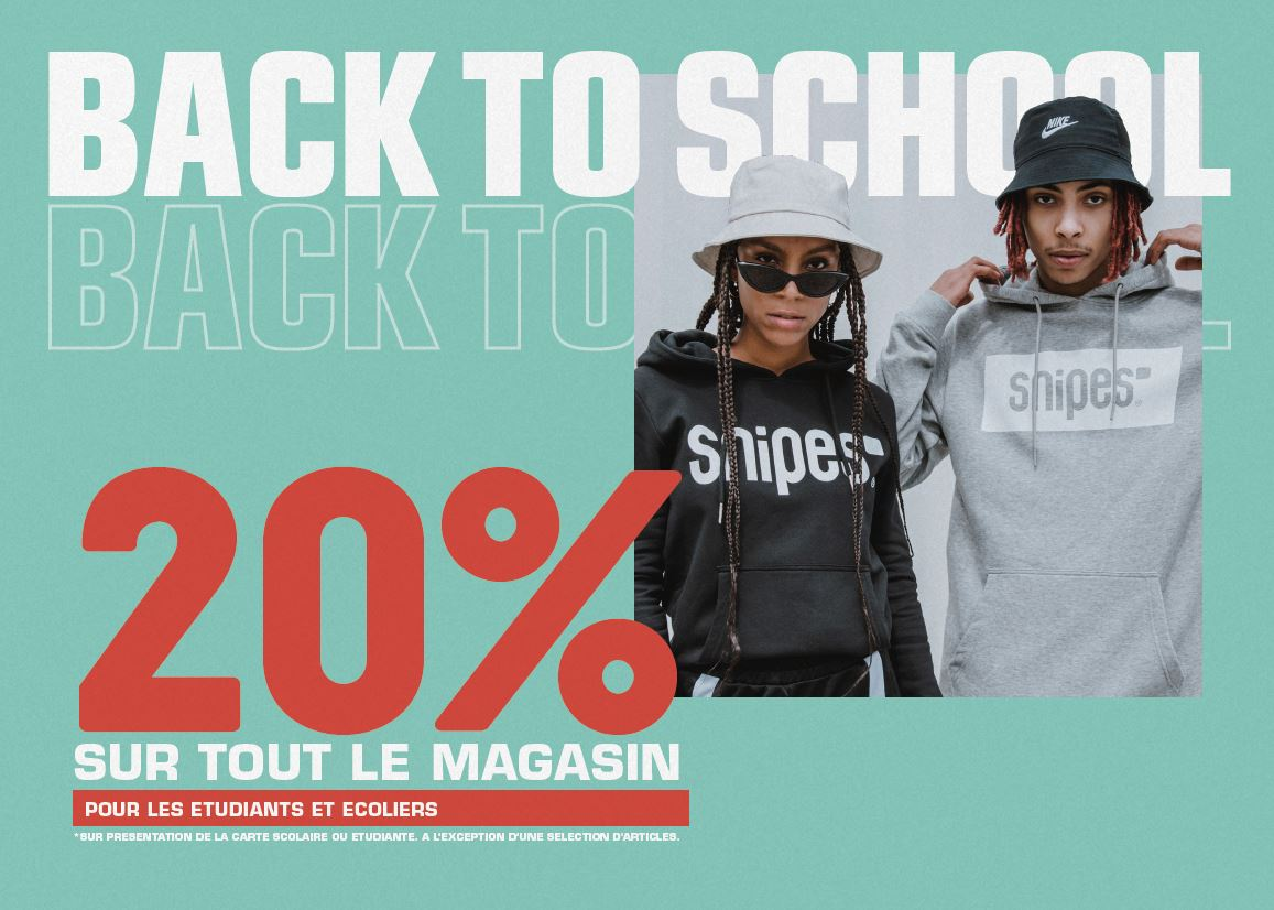 Offre Back to School SNIPES